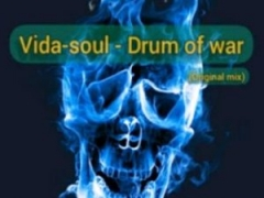 Vida-soul - Drum Of War (Original Mix)